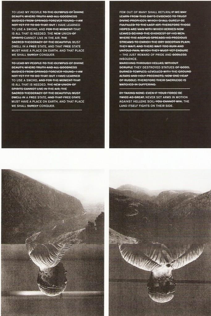 Impressões Lambda emolduradas, 100 x 70 cm, ed. 1+1 P.A.  Delfi, 2009/2010 Impressões Lambda emolduradas, 100 x 70 cm, ed. 3+1 P.A.